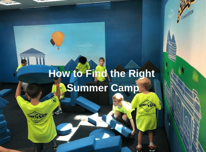 How To Find The Right Summer Camp 720x530 1, AmeriKick Martial Arts Overland Park KS